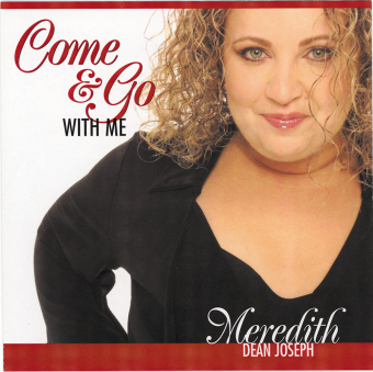 Come and Go with Me CD