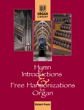 Hymn Introductions and Free Harmonizations for Organ