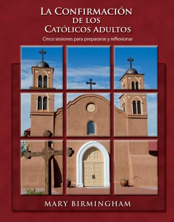 La Confirmación de los Católicos Adultos