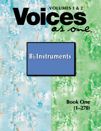 Voices As One Volumes 1 & 2 Instrumental Parts-B-flat Instruments