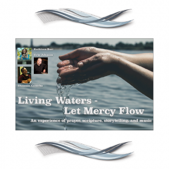 Living Waters, Let Mercy Flow - Music Collection