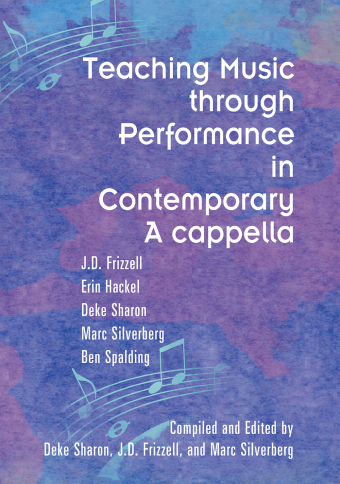 Teaching Music through Performance in Contemporary A Cappella