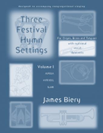 Three Festival Hymn Settings - Volume 1