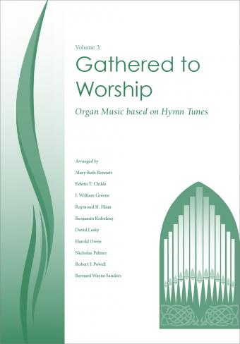 Gathered to Worship - Volume 3
