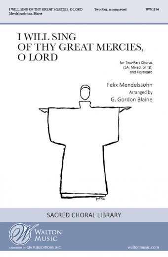 I Will Sing of Thy Great Mercies, O Lord