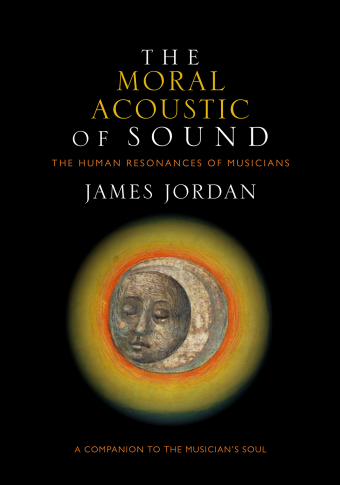 The Moral Acoustic of Sound: The Human Resonances of Musicians