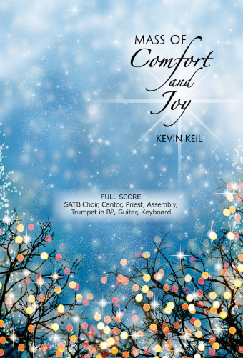 Mass of Comfort and Joy - Choral Edition