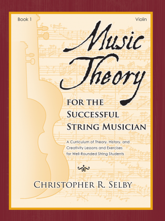 Music Theory for the Successful String Musician, Book 1 - Violin