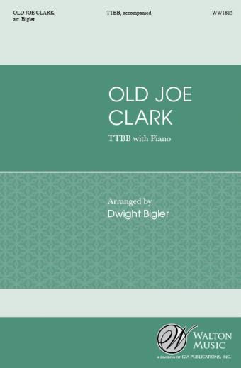 Old Joe Clark (TTBB)