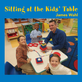 Sitting at the Kid's Table-Wahl