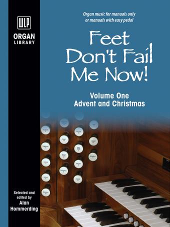Feet Don't Fail Me Now! - Volume 1
