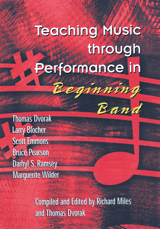 Teaching Music through Performance in Beginning Band - Volume 1