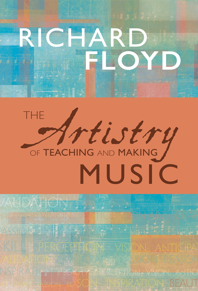 The Artistry of Teaching and Making Music