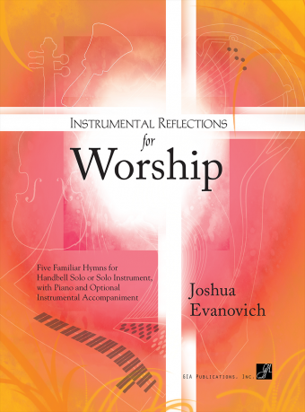 Instrumental Reflections for Worship