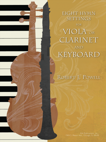 Eight Hymn Settings for Viola or Clarinet and Organ