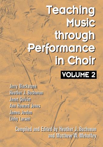 Teaching Music through Performance in Choir - Volume 2