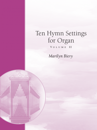 Ten Hymn Settings for Organ - Volume 2