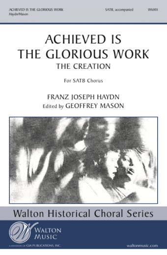 Achieved Is the Glorious Work - SATB