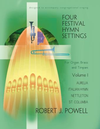 Four Festival Hymn Settings - Volume 1
