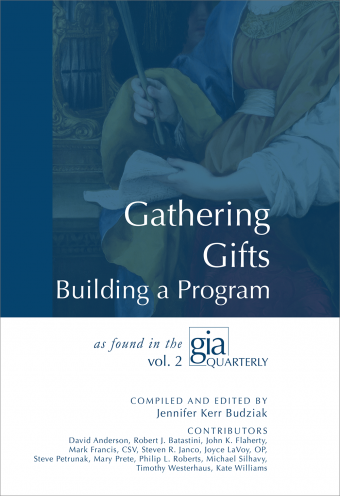 Gathering the Gifts: Building a Program