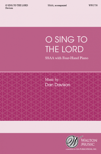 O Sing to the Lord (SSAA)