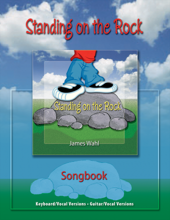 Standing on the Rock - Songbook