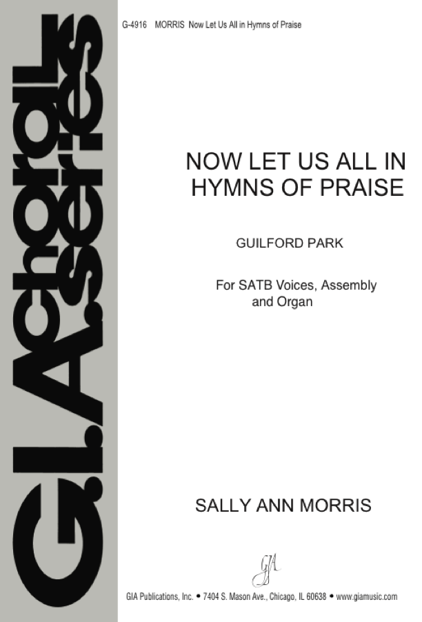 Gia Publications Now Let Us All In Hymns Of Praise