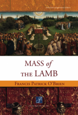 Mass of the Lamb - Choral / Accompaniment edition