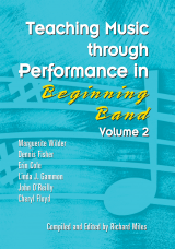 Teaching Music through Performance in Beginning Band - Volume 2