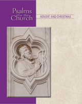 Psalms for the Church - Advent and Christmas