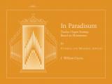 In Paradisum: Twelve Organ Settings Based on Hymntunes