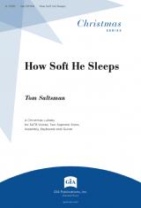 How Soft He Sleeps