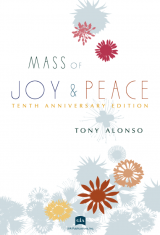 Mass of Joy and Peace, Tenth Anniversary edition - Choral / Accompaniment edition