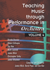 Teaching Music through Performance in Orchestra - Volume 4