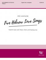Five Hebrew Love Songs - Solo Soprano Version