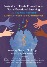 Portraits of Music Education and Social Emotional Learning