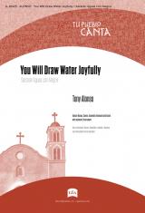 You Will Draw Water Joyfully / Sacarán Aguas con Alegría