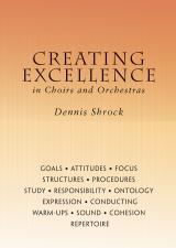 Creating Excellence in Choirs and Orchestras