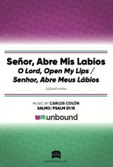 Senor, abre mis labios / O Lord, Open My Lips
