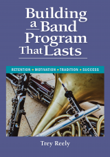 Building a Band Program that Lasts