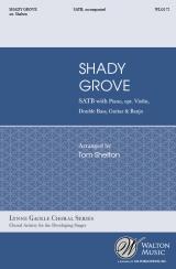 Shady Grove (SATB)