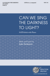 Can We Sing the Darkness to Light?