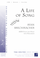 A Life of Song - SATB edition