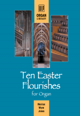 Ten Easter Flourishes for Organ