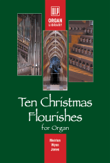 Ten Christmas Flourishes for Organ