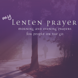 My Lenten Prayer