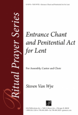 Entrance Chant and Penitential Act for Lent