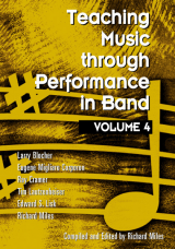 Teaching Music through Performance in Band - Volume 4