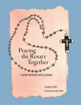 Praying the Rosary Together