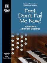 Feet Don't Fail Me Now! - Volume 1